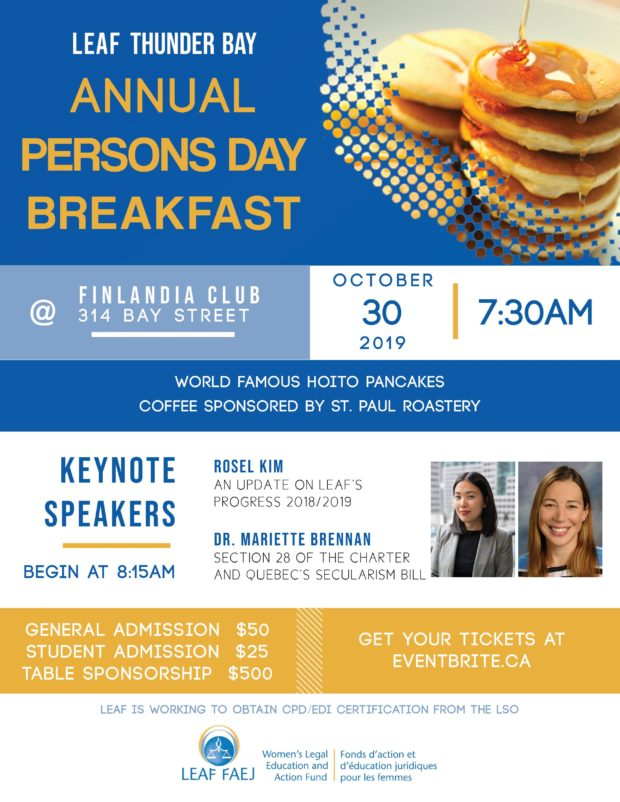Event poster announcing LEAF Thunder Bay's Annual Persons Day Breakfast October 30th, 2019 at the Finlandia Club 314 Bay Street.