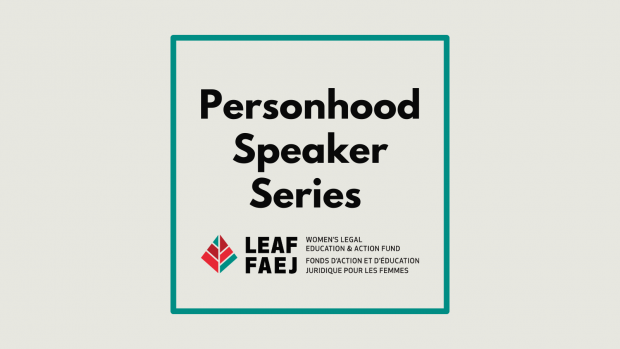 Personhood Speaker Series with LEAF logo